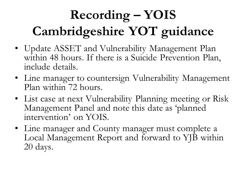 Recording – YOIS Cambridgeshire YOT guidance