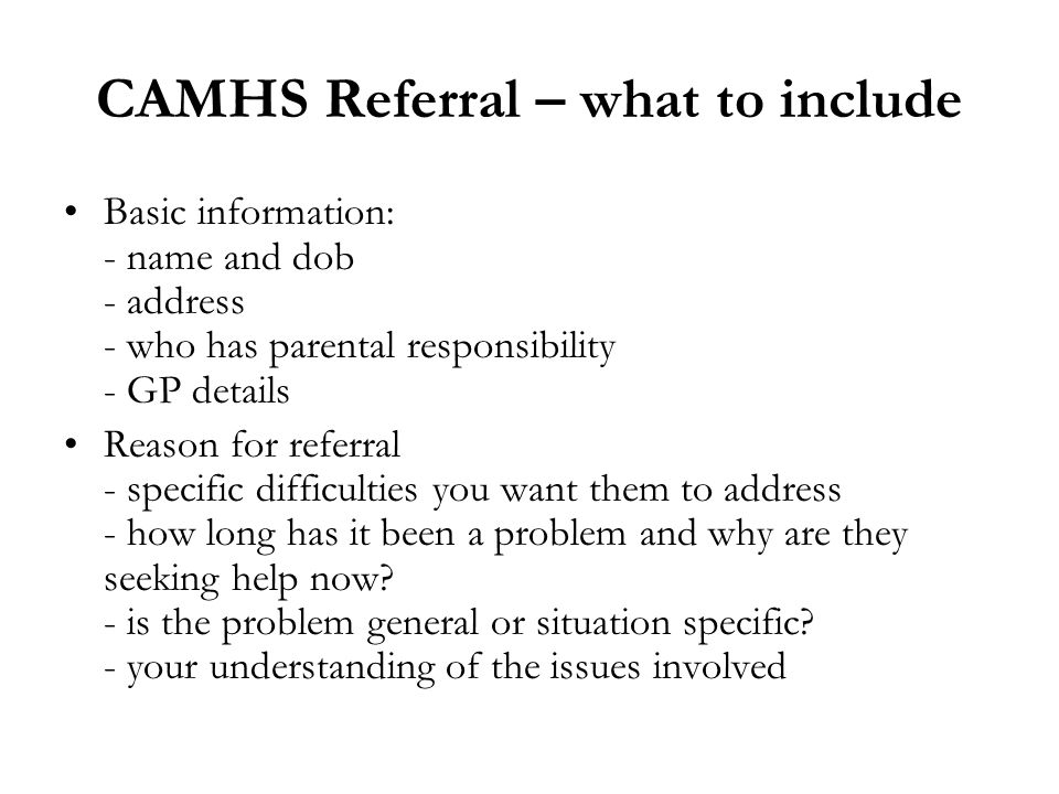 CAMHS Referral – what to include