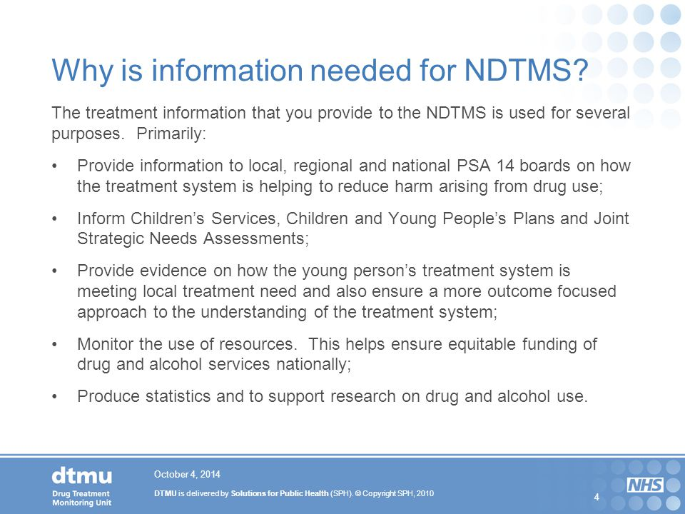 Why is information needed for NDTMS