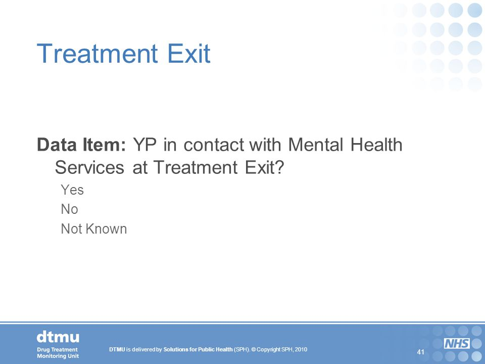 Treatment Exit Data Item: YP in contact with Mental Health Services at Treatment Exit.