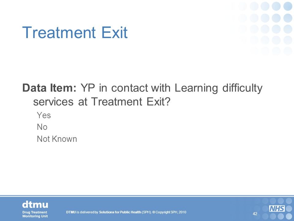Treatment Exit Data Item: YP in contact with Learning difficulty services at Treatment Exit Yes. No.