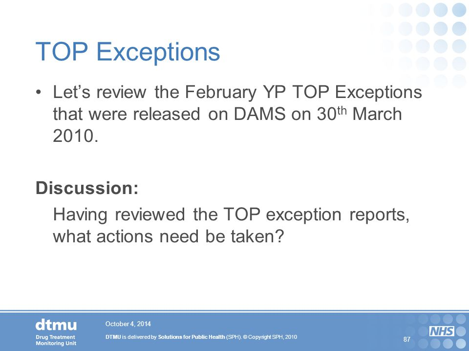 TOP Exceptions Let's review the February YP TOP Exceptions that were released on DAMS on 30th March 2010.