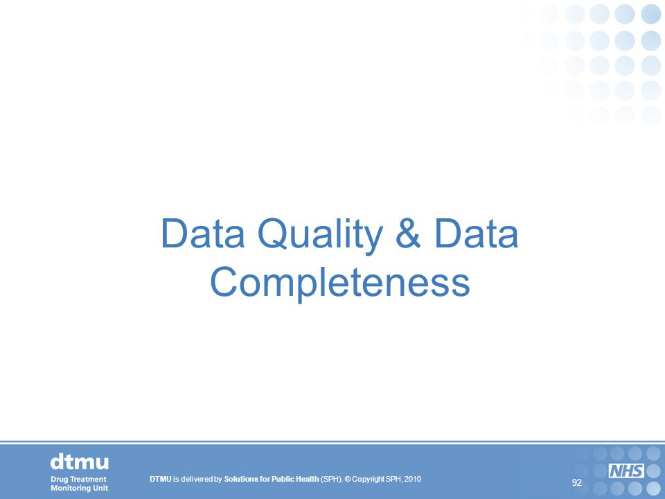 Data Quality & Data Completeness