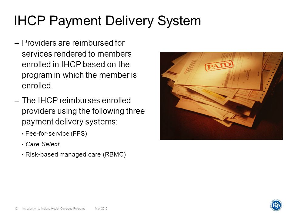 IHCP Payment Delivery System