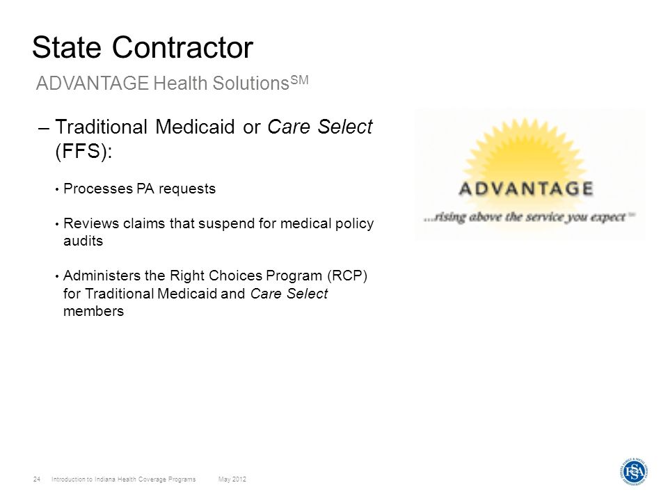State Contractor Traditional Medicaid or Care Select (FFS):