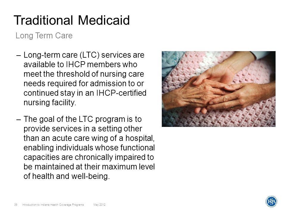 Traditional Medicaid Long Term Care