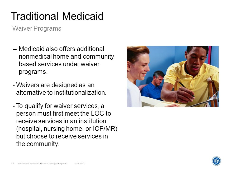 Traditional Medicaid Waiver Programs