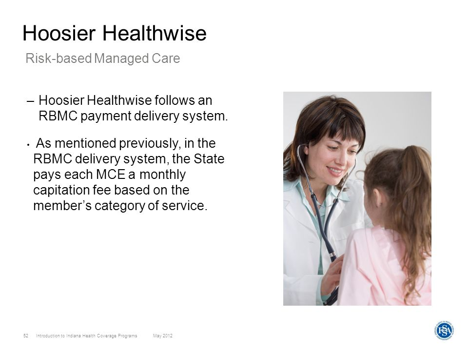 Hoosier Healthwise Risk-based Managed Care