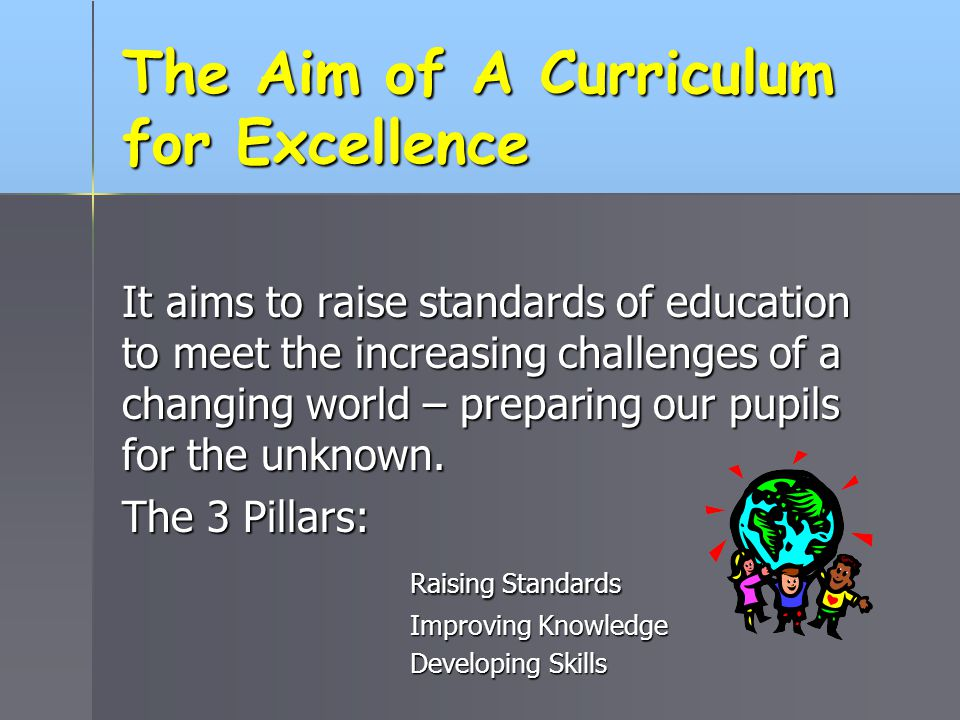 The Aim of A Curriculum for Excellence