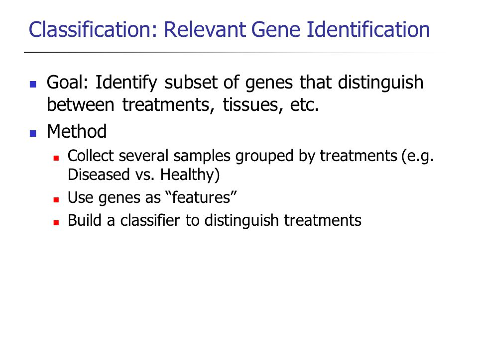 Classification: Relevant Gene Identification
