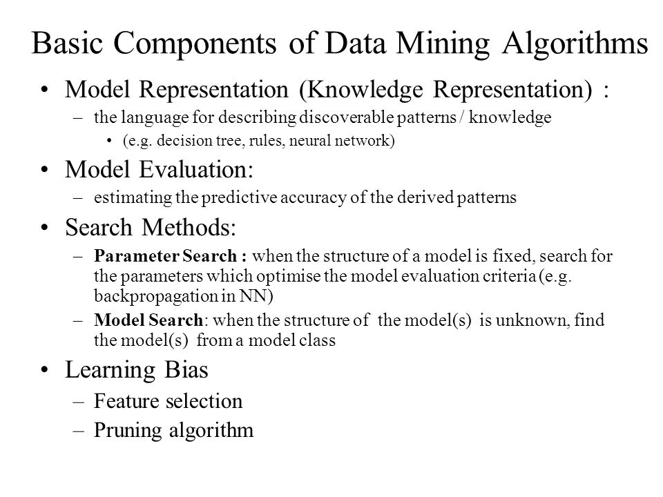 Basic Components of Data Mining Algorithms