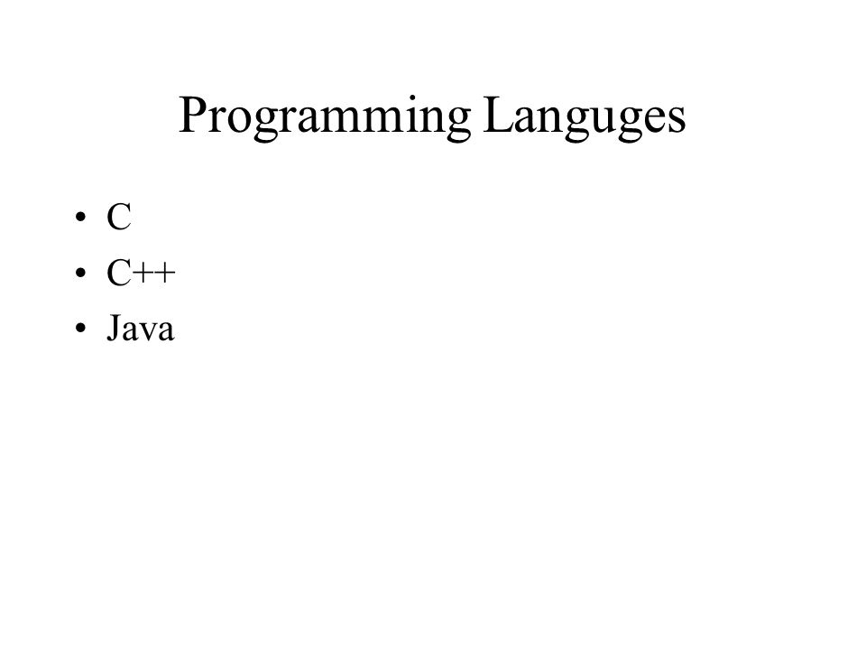 Programming Languges C C++ Java