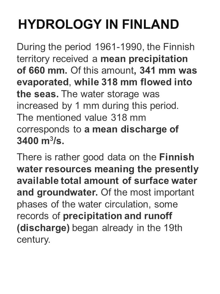 HYDROLOGY IN FINLAND