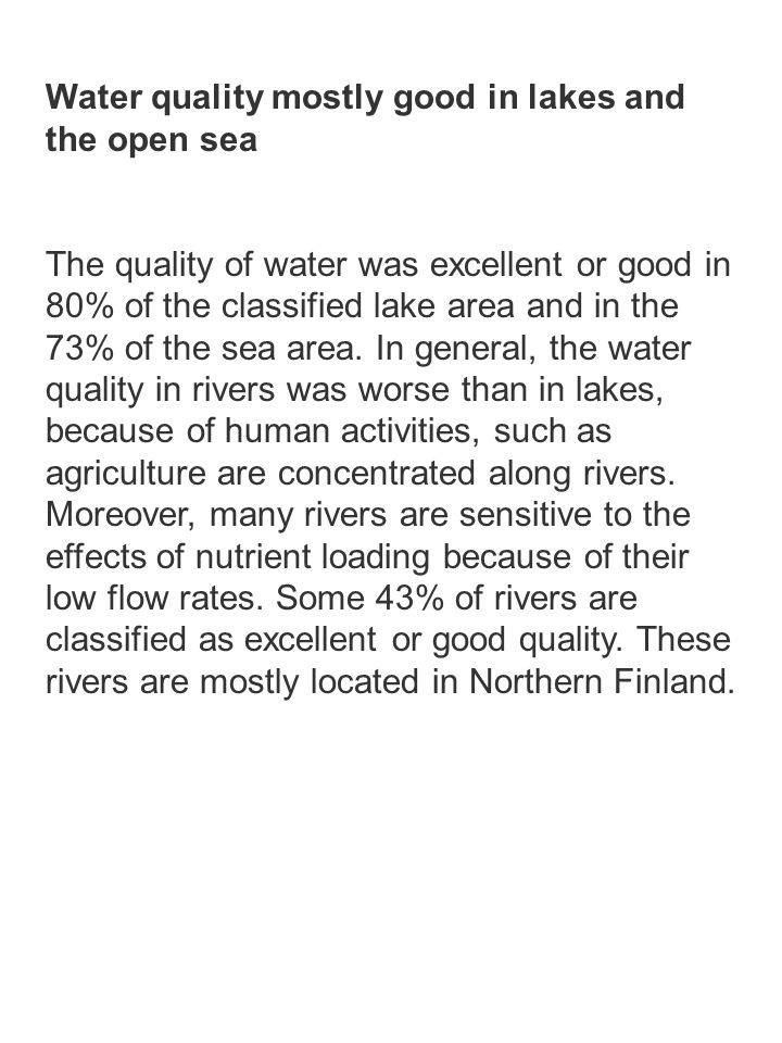 Water quality mostly good in lakes and the open sea