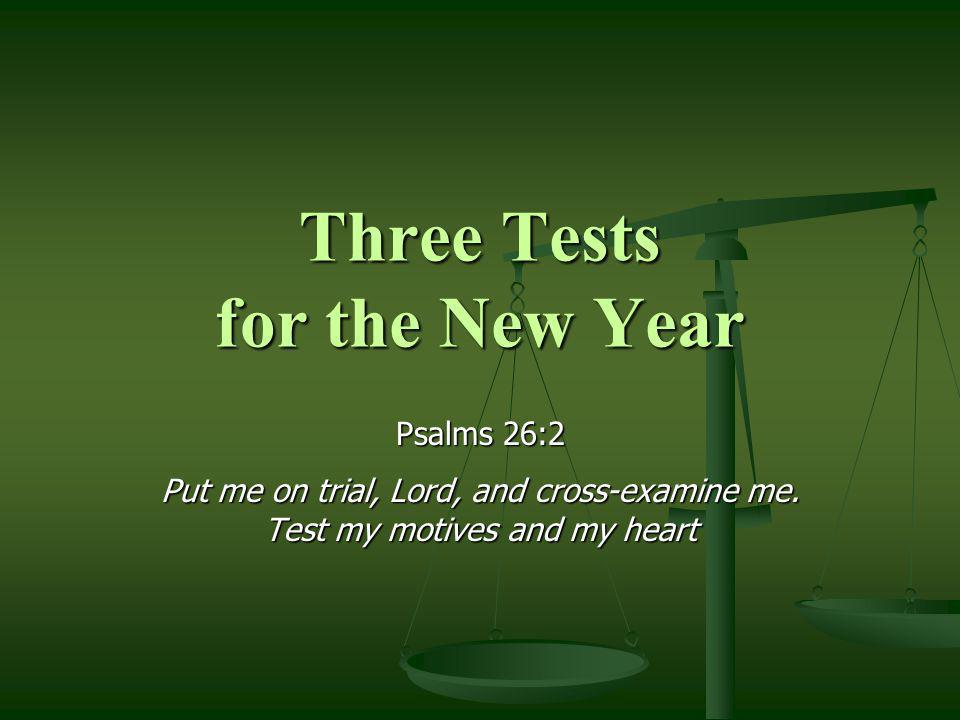 Three Tests for the New Year