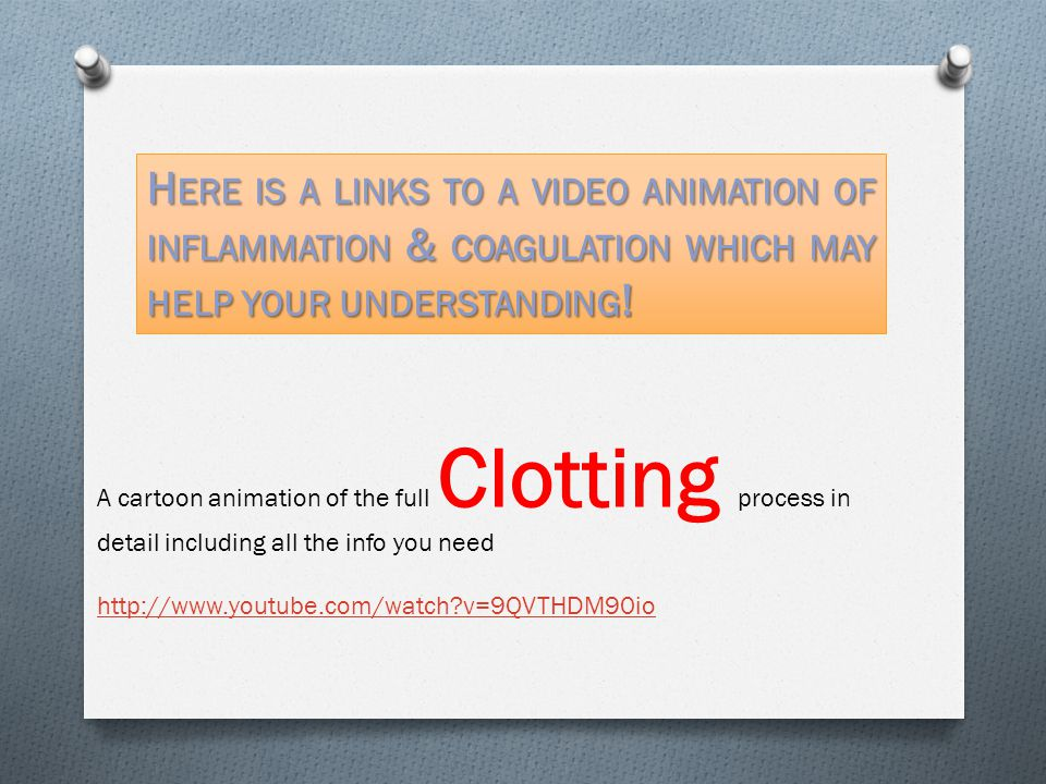 Here is a links to a video animation of inflammation & coagulation which may help your understanding!