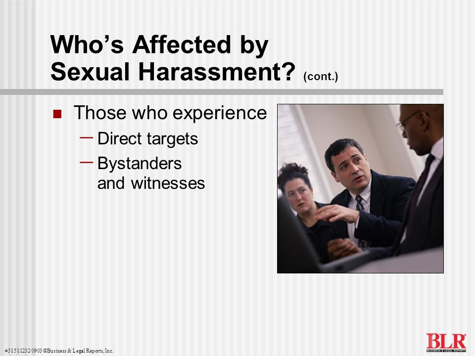 Who's Affected by Sexual Harassment (cont.)