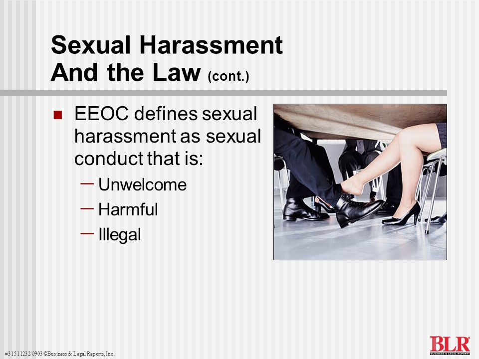 Sexual Harassment And the Law (cont.)