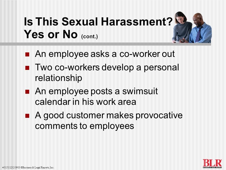 Is This Sexual Harassment Yes or No (cont.)