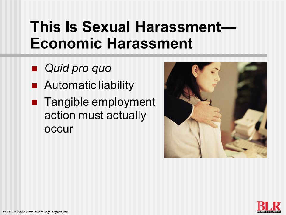 This Is Sexual Harassment— Economic Harassment
