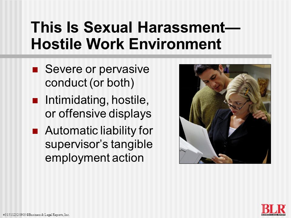 This Is Sexual Harassment— Hostile Work Environment
