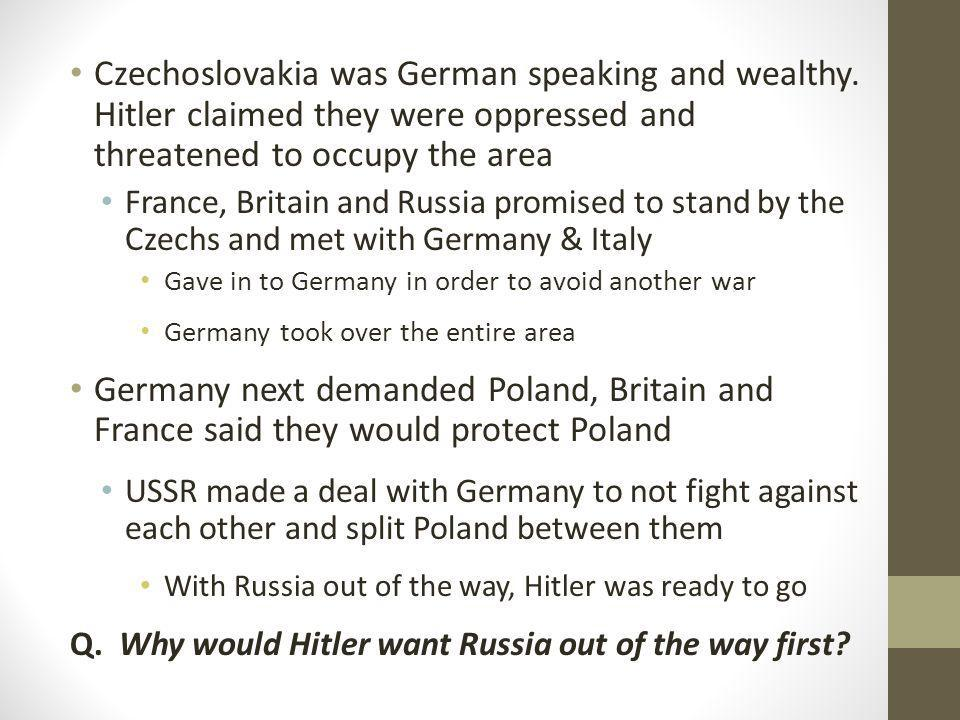 Czechoslovakia was German speaking and wealthy