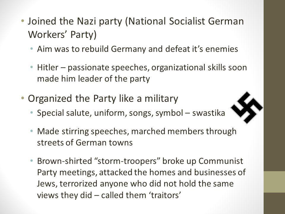 Joined the Nazi party (National Socialist German Workers' Party)
