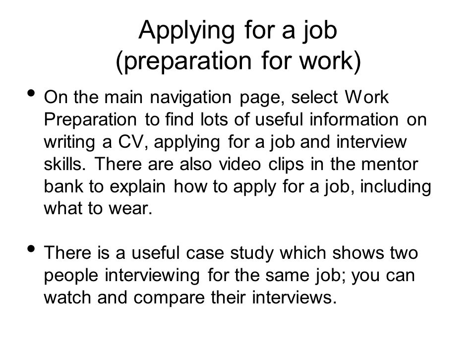 Applying for a job (preparation for work)