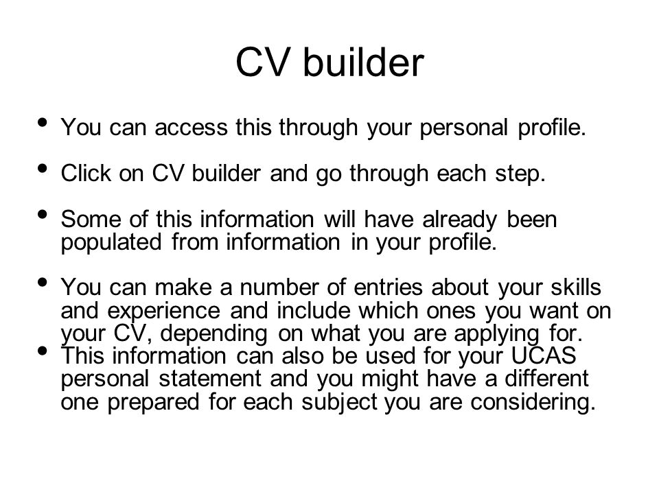 CV builder You can access this through your personal profile.