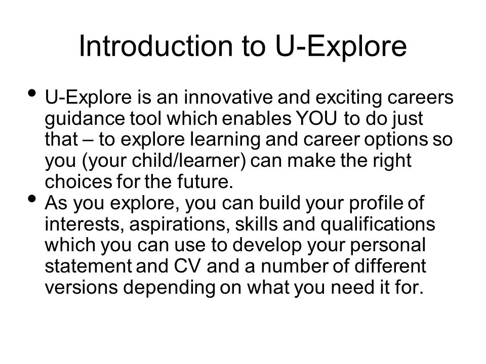 Introduction to U-Explore