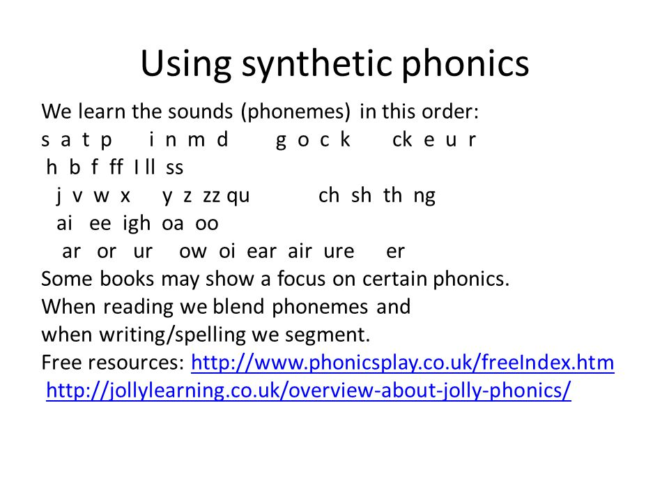 Using synthetic phonics