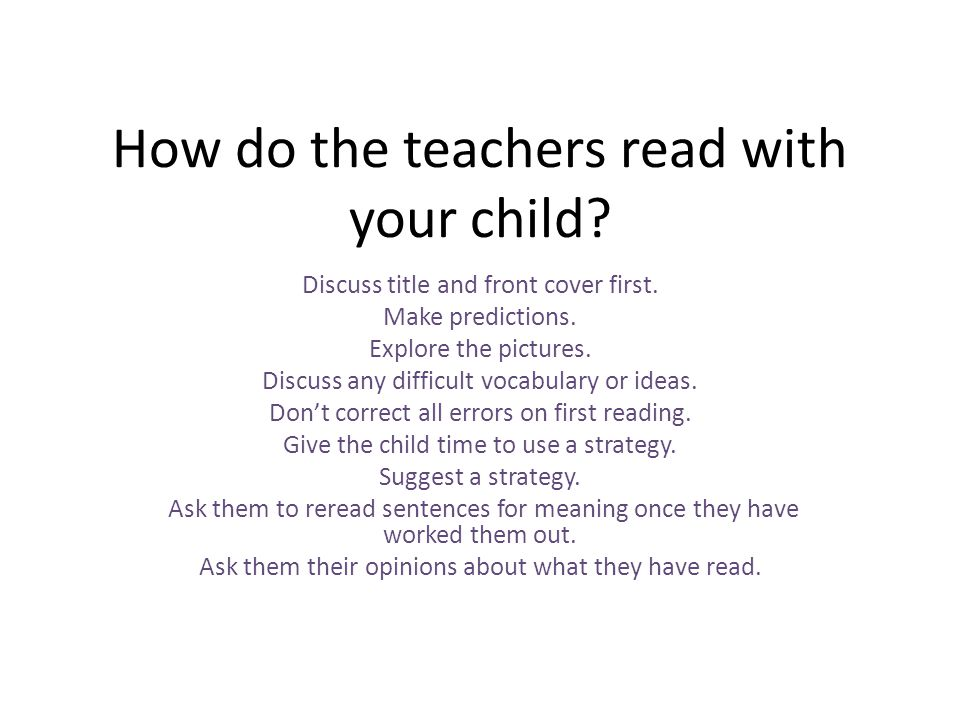 How do the teachers read with your child