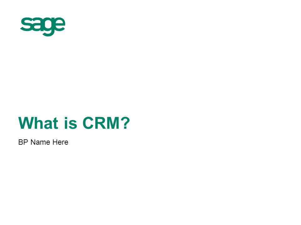 What is CRM BP Name Here 1