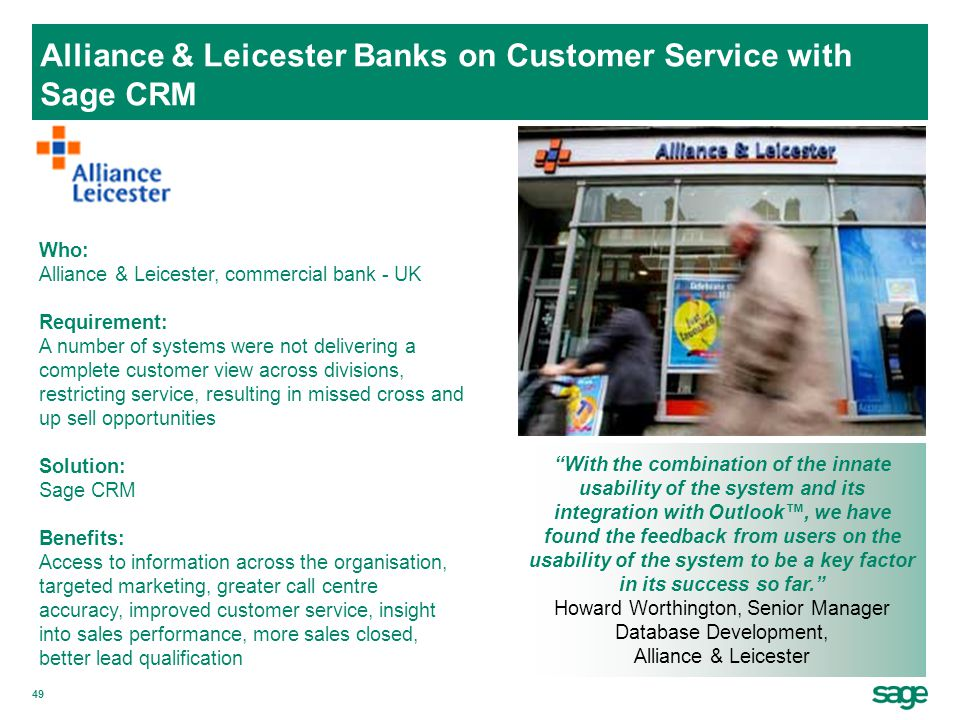 Alliance & Leicester Banks on Customer Service with Sage CRM