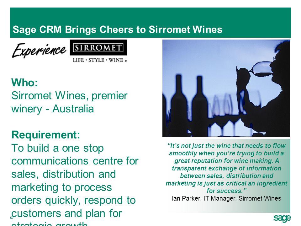 Sage CRM Brings Cheers to Sirromet Wines