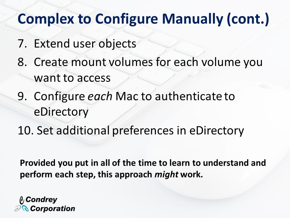 Complex to Configure Manually (cont.)