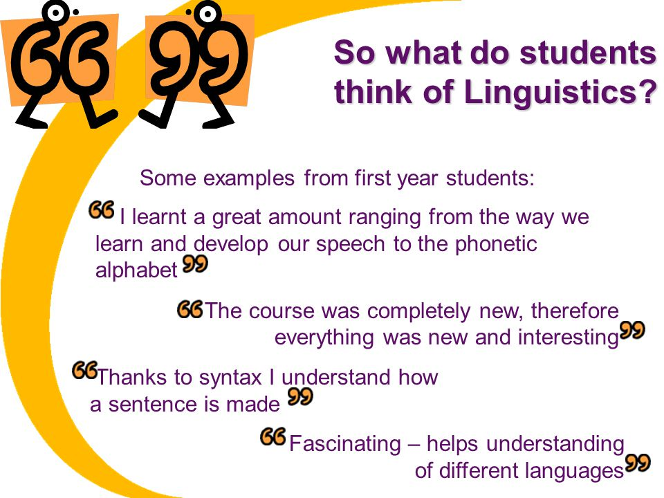 So what do students think of Linguistics