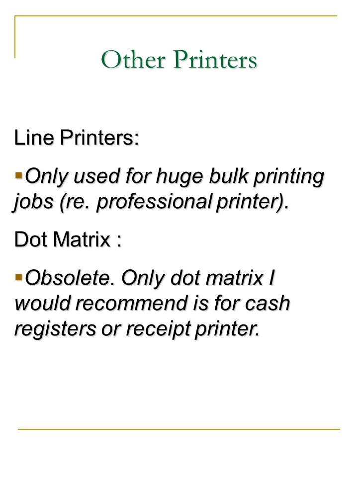 Other Printers Line Printers: