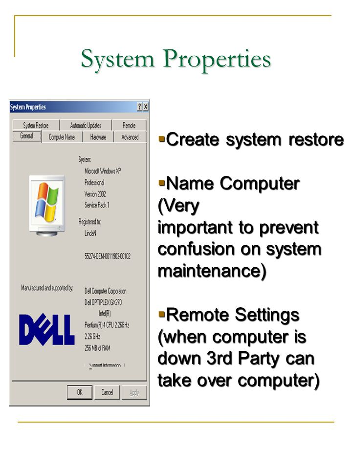 System Properties Create system restore Name Computer (Very