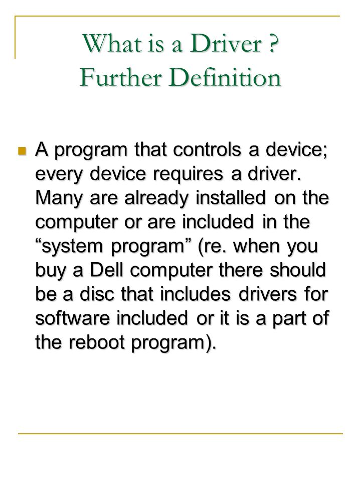 What is a Driver Further Definition