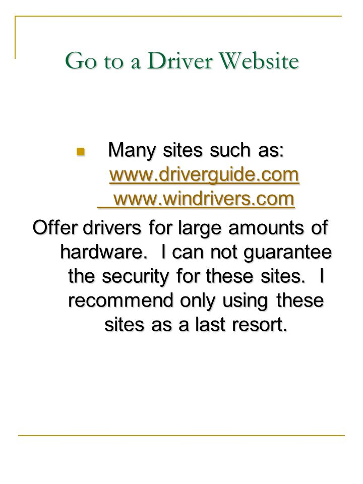Many sites such as: www.driverguide.com www.windrivers.com