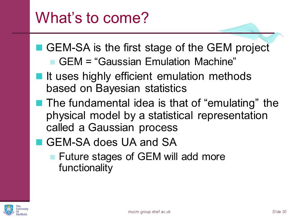 What's to come GEM-SA is the first stage of the GEM project