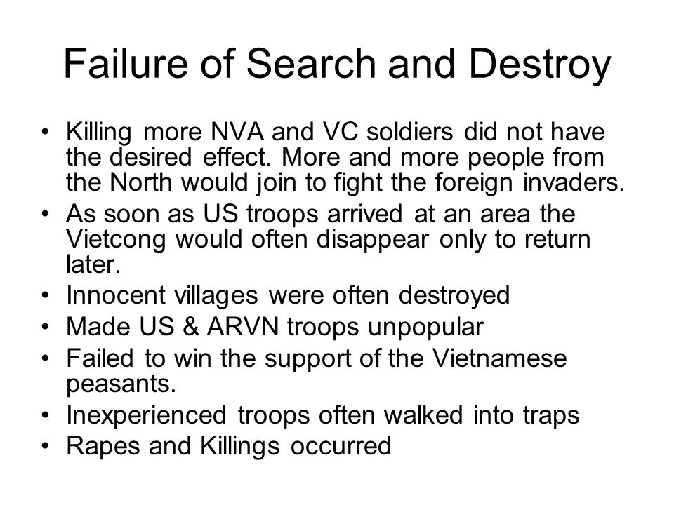 Failure of Search and Destroy