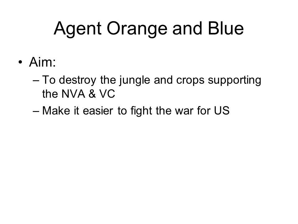 Agent Orange and Blue Aim: