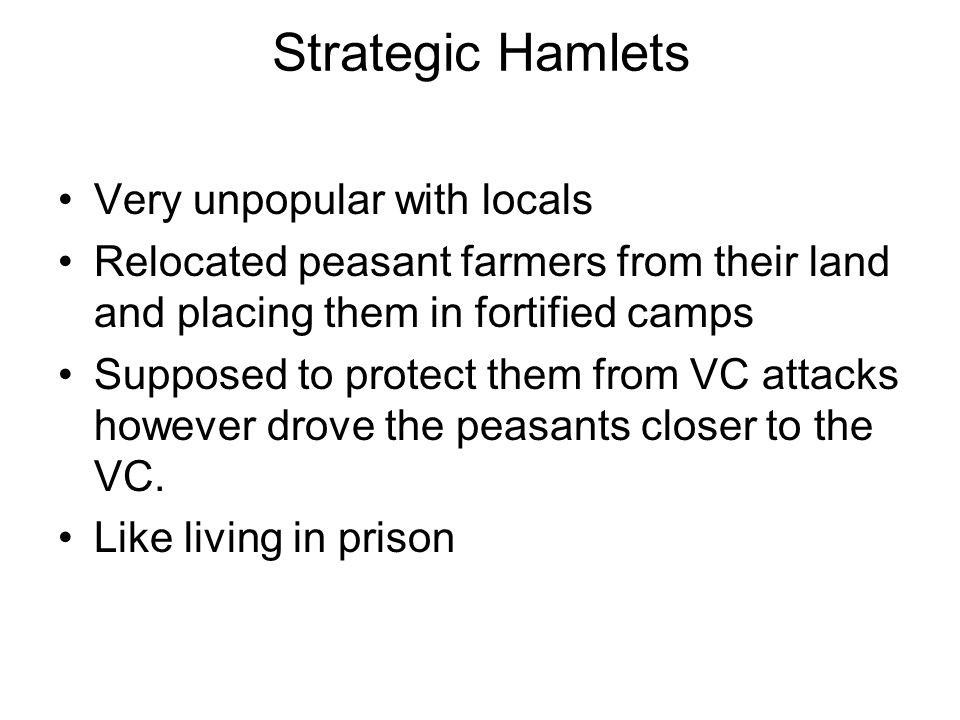 Strategic Hamlets Very unpopular with locals