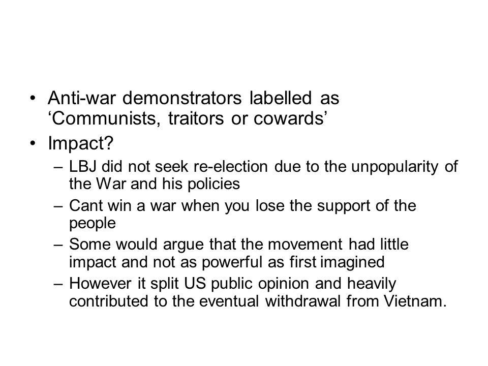 Anti-war demonstrators labelled as 'Communists, traitors or cowards'