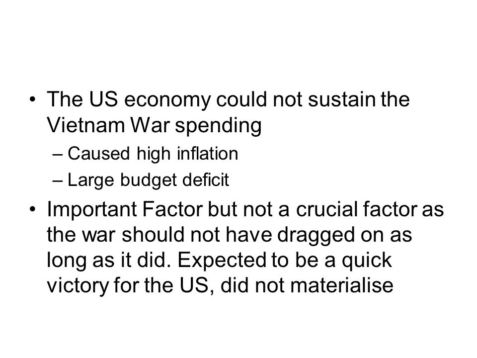 The US economy could not sustain the Vietnam War spending