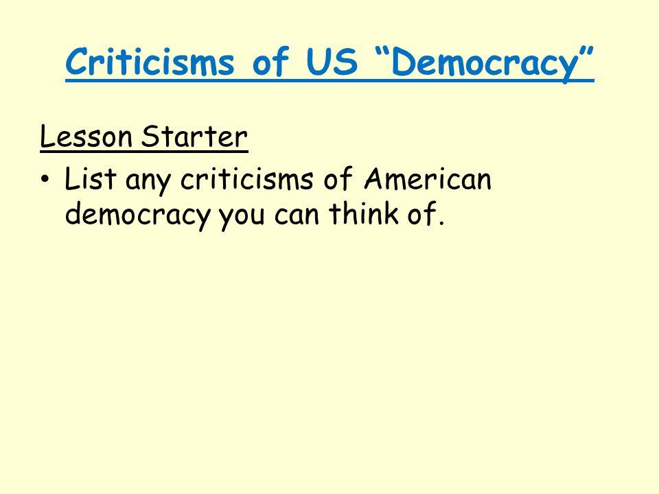 Criticisms of US Democracy