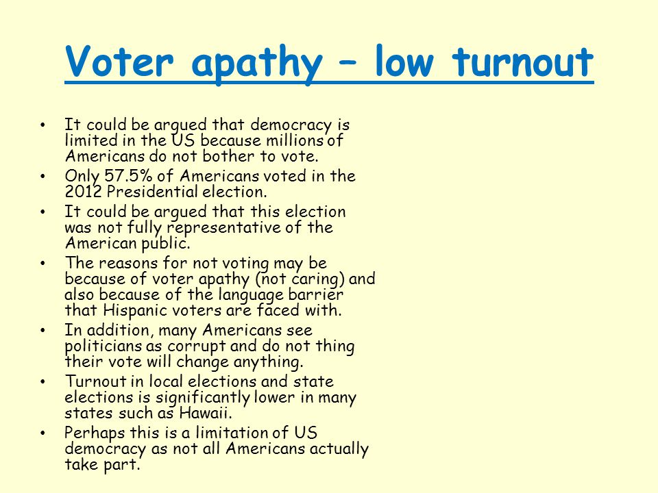 Voter apathy – low turnout