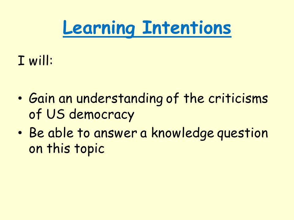 Learning Intentions I will: